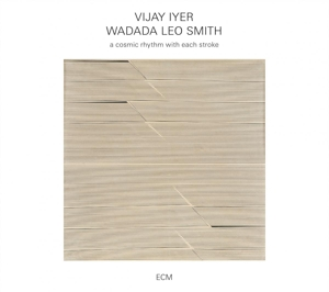 A Cosmic Rhythm with Each Stroke - Vijay Iyer / Wadada Leo Smith - Musik - JAZZ - 0602547699565 - March 10, 2016