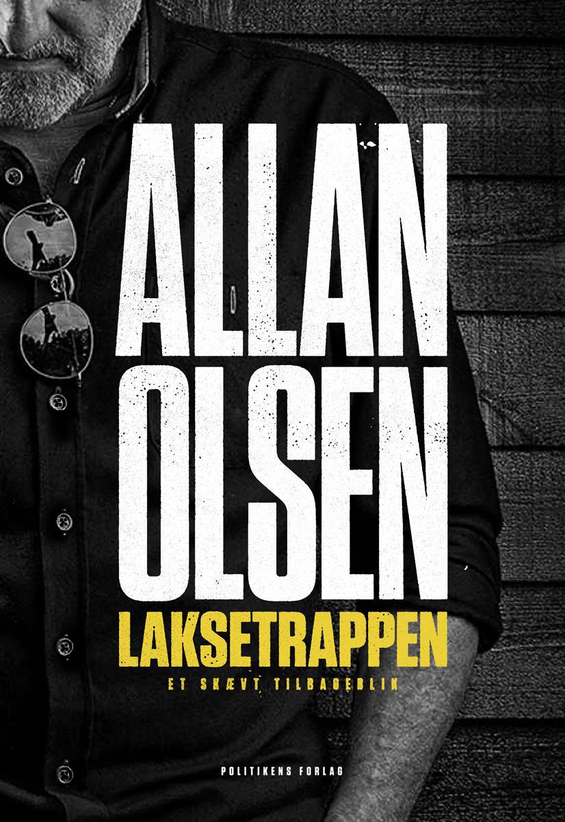 Laksetrappen - et skævt tilbageblik - Allan Olsen - Bøger - Politikens Forlag - 9788740052565 - 15/3-2019