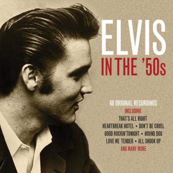 Elvis in the '50s - Elvis Presley - Musik - NOT NOW - 5060432022570 - July 6, 2017