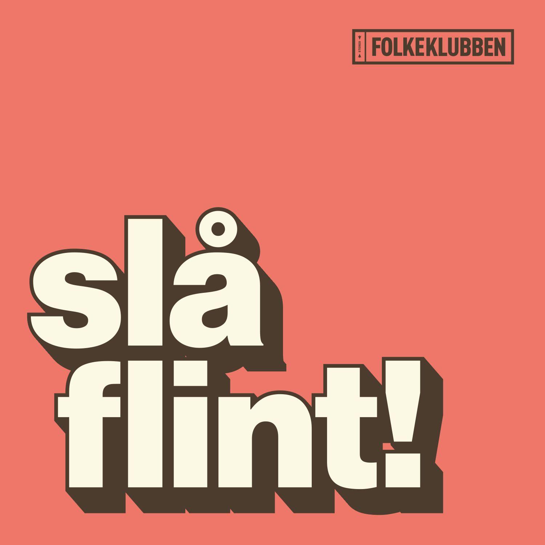 Slå Flint! - Folkeklubben - Musik - ArtPeople - 5707435606573 - August 26, 2016