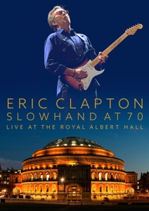 Slowhand at 70 - Live the Royal Albert Hall - Eric Clapton - Film - EAGLE ROCK ENTERTAINMENT - 5034504119574 - November 12, 2015