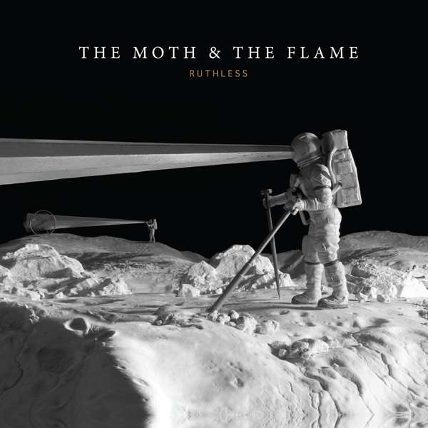 Ruthless - The Moth & the Flame - Musik - POP - 0752830288577 - February 1, 2019