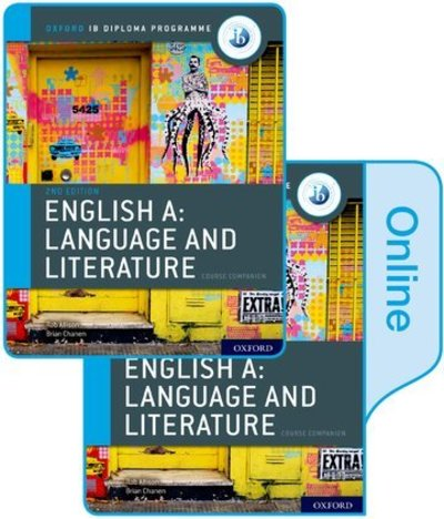 IB English A: Language and Literature Print and Online Course Book Pack - Brian Chanen - Bøger - Oxford University Press - 9780198434580 - March 21, 2019