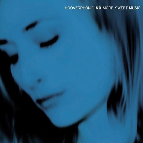No More Sweet Music - Hooverphonic - Musik - MUSIC ON VINYL - 8719262006584 - 21/6-2019