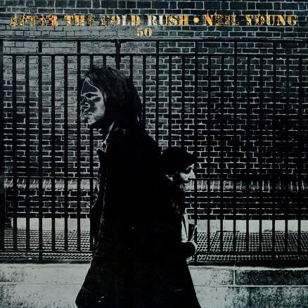 After The Gold Rush (50th Anniversary) - Neil Young - Musik - Reprise - 0093624889588 - December 11, 2020