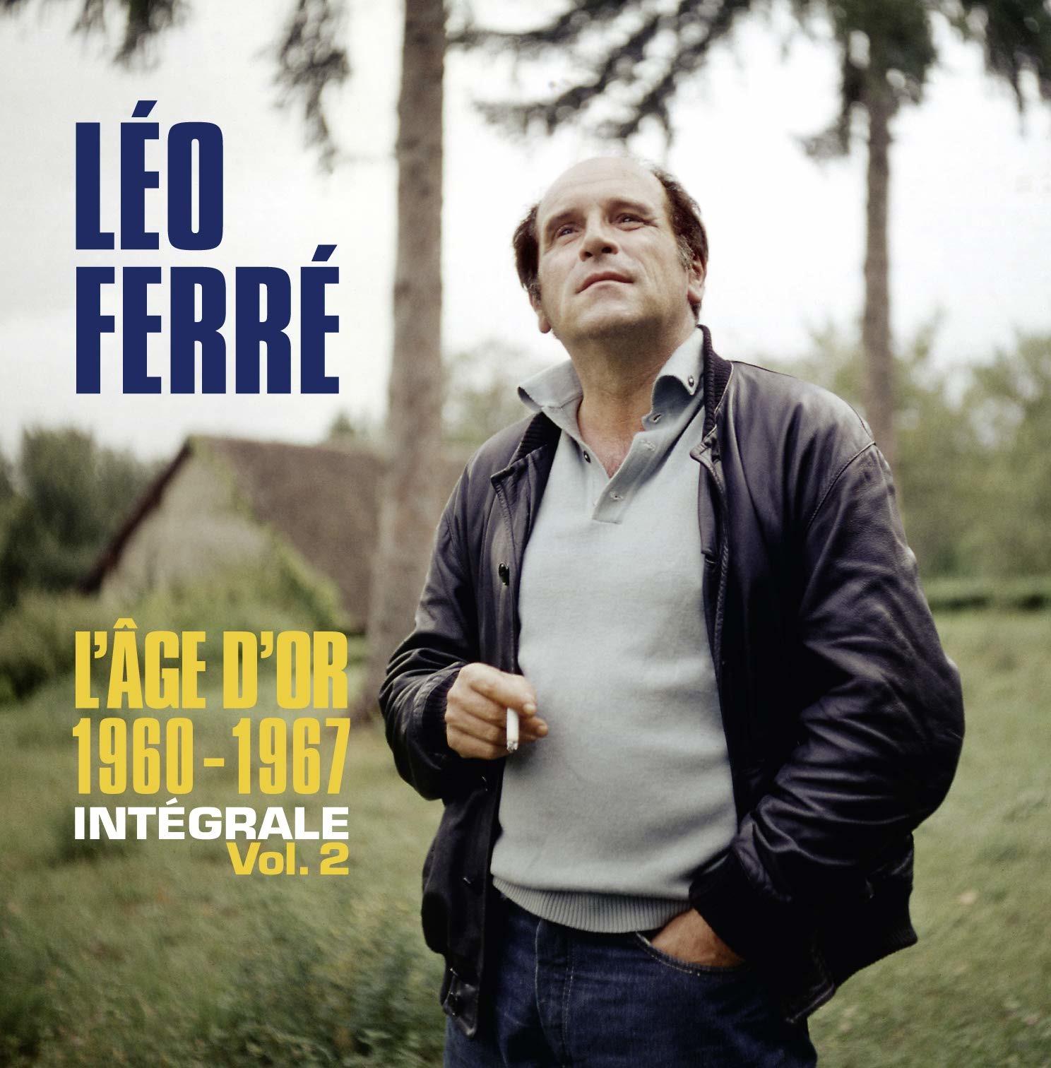 Integrale 1960-1967 / L'age D'or - Leo Ferre - Musik - UNIVERSAL - 0600753917589 - 18/9-2020