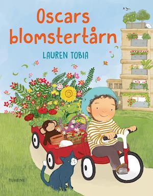 Oscars blomstertårn - Lauren Tobia - Bøger - Turbine - 9788740669589 - 4/5-2021