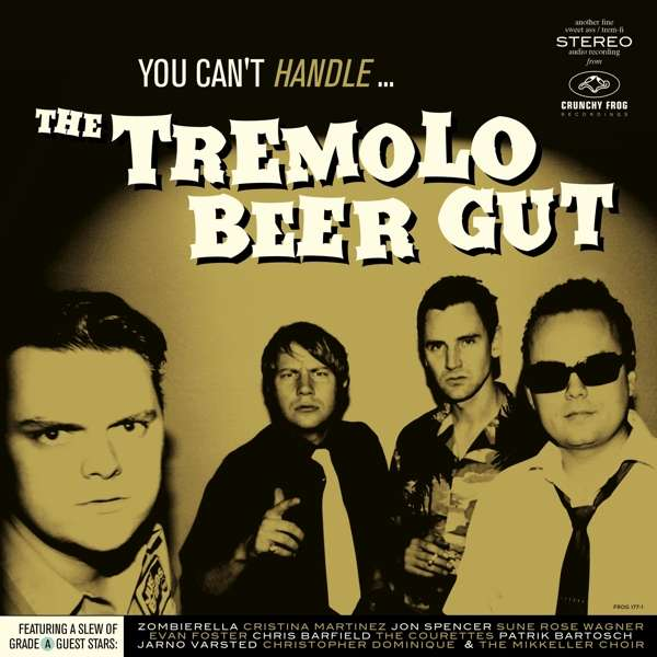 You Can't Handle... - The Tremolo Beer Gut - Musik -  - 7332181096590 - 16/4-2021