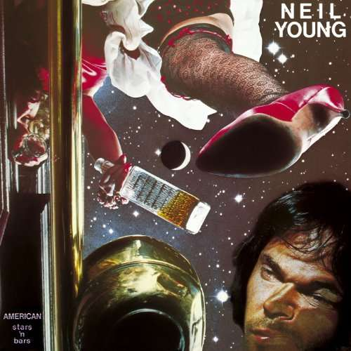 American Stars 'n Bars - Neil Young - Musik - REPRISE - 0093624917595 - August 18, 2017