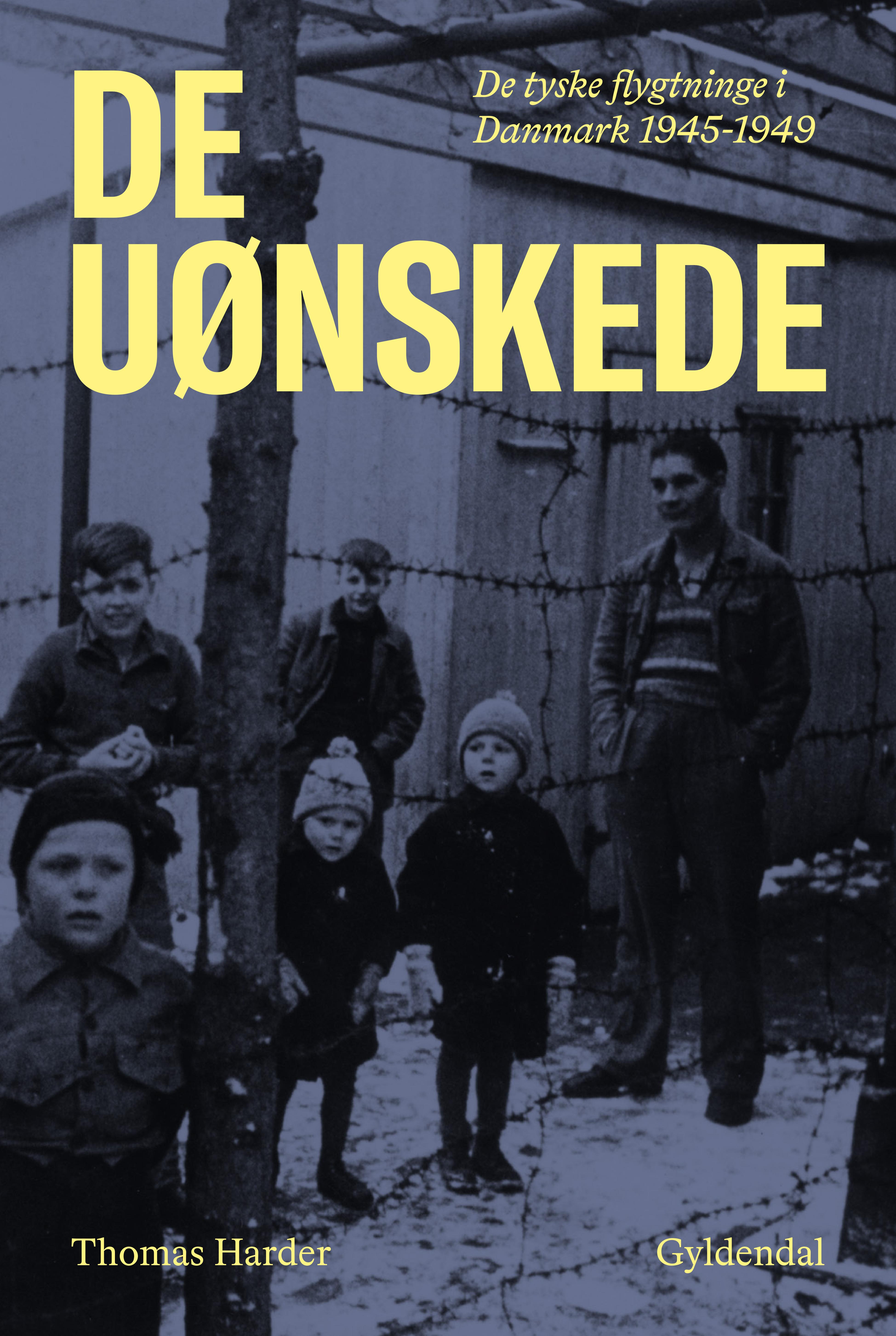 De uønskede - Thomas Harder - Bøger - Gyldendal - 9788702250602 - September 22, 2020