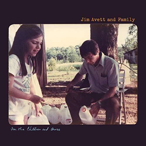 For His Children and Ours - Jim Avett,  and Family - Musik - ROCK/ACOUSTIC - 0752830537606 - May 12, 2017