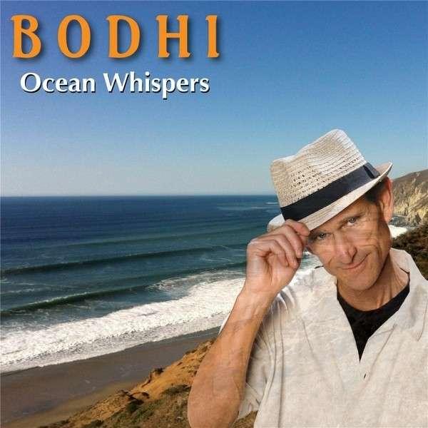 Ocean Whispers - Bodhi - Musik - Crystal Wind Music - 0753182906607 - September 1, 2012