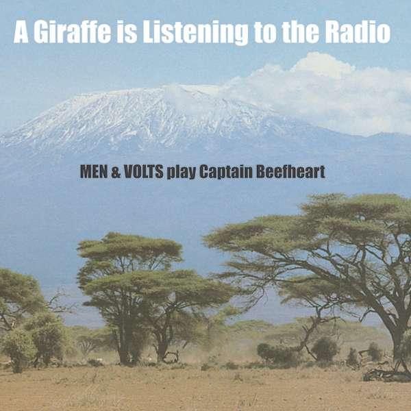 A Giraffe Is Listening To The Radio: Men & Volts Play Captain Beefheart - Men & Volts - Musik - FEEDING TUBE - 0752830263611 - October 20, 2017