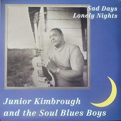Sad Days Lonely Nights - Junior Kimbrough - Musik - FATPOSSUM - 0045778030613 - March 11, 2021