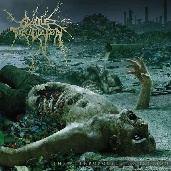Anthropocene Extinction - Cattle Decapitation - Musik - METAL BLADE RECORDS - 0039841539615 - 18/12-2020