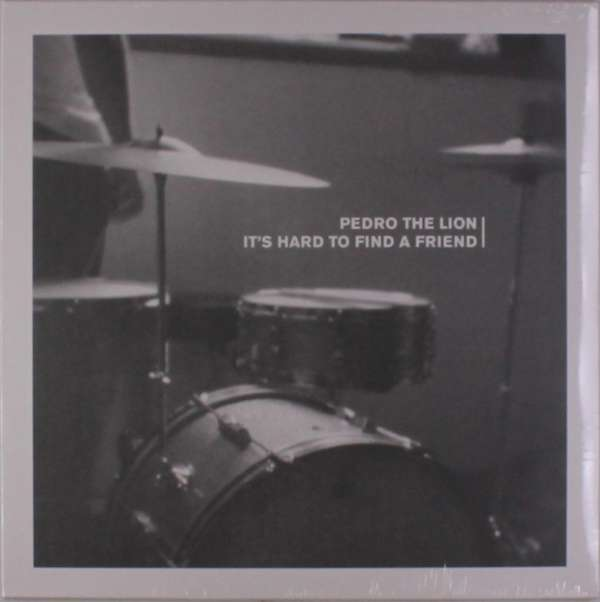 It's Hard to Find a Friend - Pedro the Lion - Musik - ALTERNATIVE - 0045778218615 - 25/5-2018