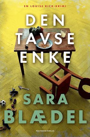 Louise Rick-serien: Den tavse enke - Sara Blædel - Bøger - Politikens Forlag - 9788740056617 - 6/11-2020