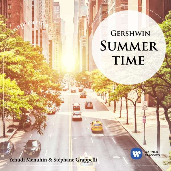 Summertime - Yehudi Menuhin - Musik - WARNER CLASSICS - 0190295453619 - 17/5-2019