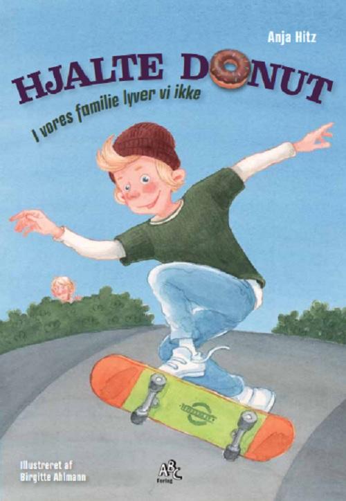 Hjalte Donut - Anja Hitz - Bøger - ABC FORLAG - 9788779168619 - 13. november 2020