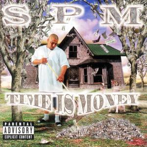 Time is Money - Spm - Musik - POLYGRAM - 0044001333620 - December 12, 2000