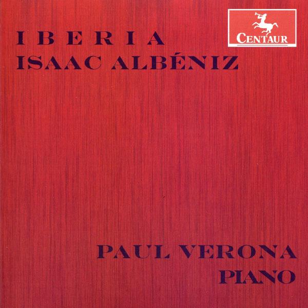 Iberia - Albeniz / Verona,paul - Musik -  - 0044747325620 - July 30, 2013