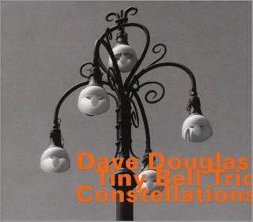 Constellations - Douglas, Dave / Tiny Bell T - Musik - HATOLOGY - 0752156066620 - January 14, 2010