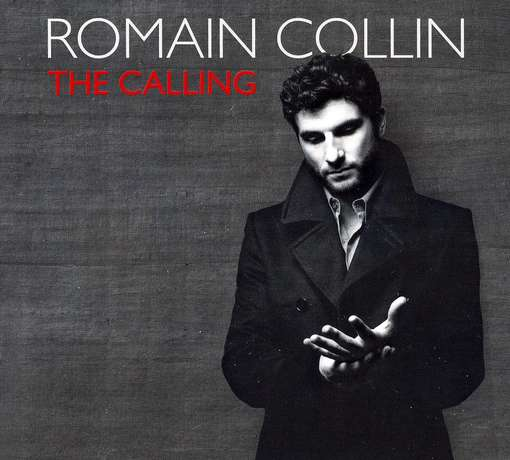 The Calling - Romain Collin - Musik - JAZZ - 0753957215620 - April 24, 2012