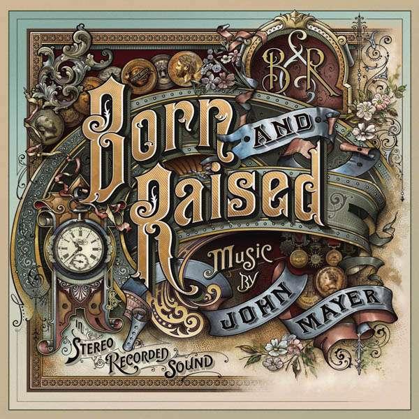 Born and Raised - John Mayer - Musik - Sony Owned - 0886919760620 - 21. mai 2012