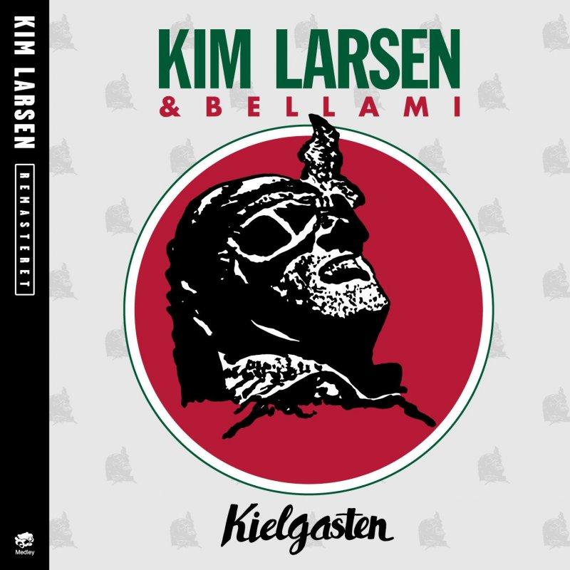 Kielgasten - Kim Larsen Og Bellami - Musik - PLG Denmark - 5099973516620 - December 30, 2013