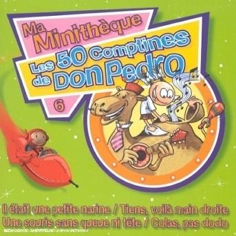Les 50 Comptines De Don Pedro - Pedro,don & Ses Dromadaires - Musik - UNIVERSAL - 0044001703621 - 11/2-2002