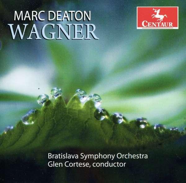 Wagner - R. Wagner - Musik - CENTAUR - 0044747315621 - March 21, 2012