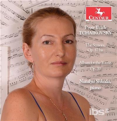 Les Saisons - Tchaikovsky / Shkoda - Musik -  - 0044747360621 - February 2, 2018