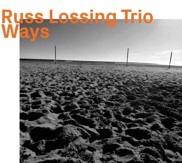 Ways - Russ Lossing - Musik - EZZ-THETICS - 0752156100621 - November 29, 2019
