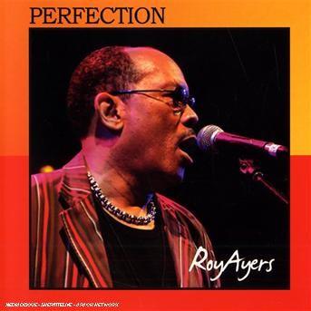 Perfection - Roy Ayers - Musik - AIM - 0752211160621 - May 29, 2006