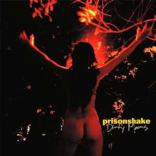Dirty Moons - Prisonshake - Musik - SCAT - 0753417006621 - August 28, 2008