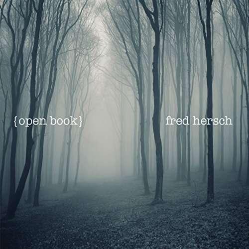 Open Book - Fred Hersch - Musik - JAZZ - 0753957218621 - September 8, 2017