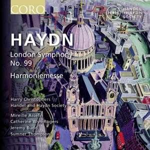 London Symphony No.99/harmoniemesse - J. Haydn - Musik - CORO - 0828021617621 - November 29, 2019