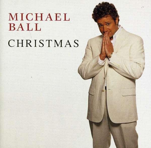 Christmas - Michael Ball - Musik - SPECTRUM - 0044001313622 - September 2, 2015