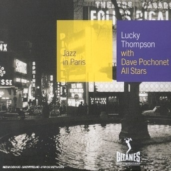 With Dave Pochonet All Stars - Lucky Thompson - Musik - GITANES JAZZ - 0044001649622 - July 16, 2002