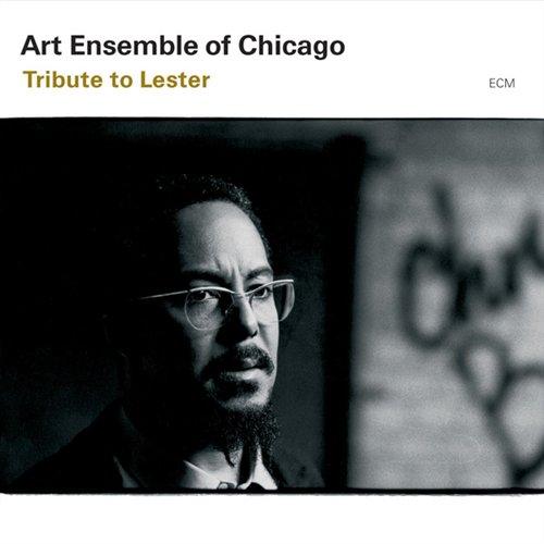 Tribute to Lester - Art Ensemble of Chicago - Musik - ECM - 0044001706622 - September 1, 2003