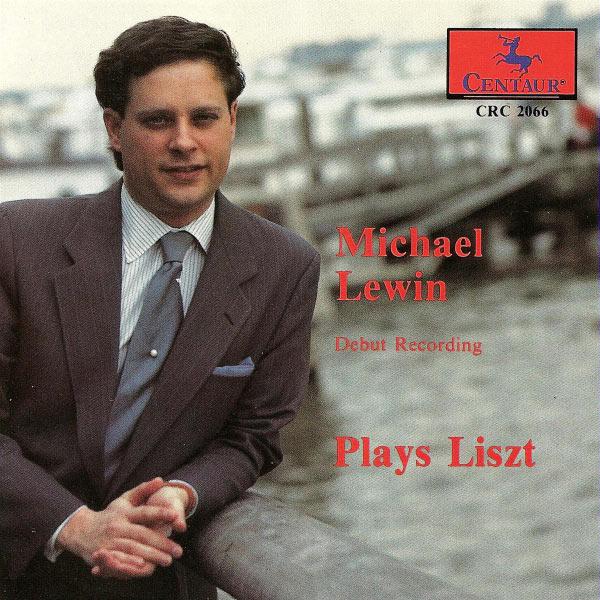 Debut Recording - Liszt / Lewin,michael - Musik -  - 0044747206622 - 4/11-1993