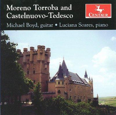 Concierto De Castilla - Torroba / Castelnuovo-tedesco / Boyd / Soares - Musik - CENTAUR - 0044747293622 - April 28, 2009