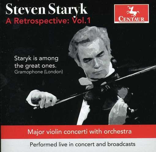 A Retrospective Vol.1 - Steven Staryk - Musik - CENTAUR - 0044747318622 - March 21, 2012