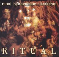 Ritual - Bjorkenheim,raoul / Krakatau - Musik - CUNEIFORM REC - 0045775008622 - 23/10-1996