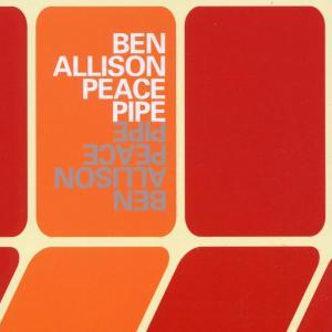 Ben Allison- Peace Pipe - Allison Ben - Musik - METTO - 0753957208622 - July 31, 2019