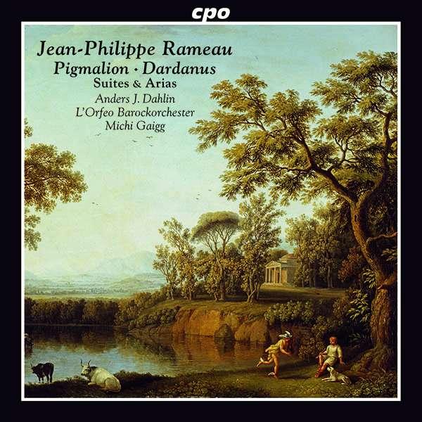 Pigmalion Suites & Arias - J.P. Rameau - Musik - CPO - 0761203515622 - July 3, 2020