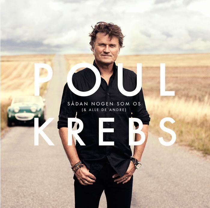 Poul Krebs · Sådan Nogen Som Os - & Alle De Andre (CD) (2014)