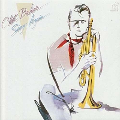 Sings Again - Chet Baker - Musik - 521J - 4526180512622 - 27/3-2020