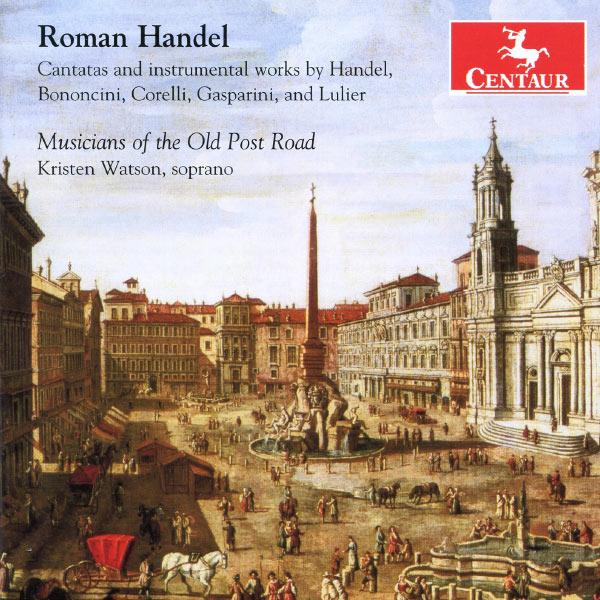 Romischer Handel - Musicians Of The Old Post Road - Musik - CENTAUR - 0044747324623 - July 3, 2013