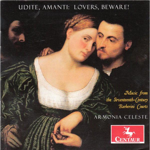 Udite, Amanti-lovers Beware! - Armonia Celeste - Musik - CENTAUR - 0044747337623 - March 4, 2015